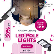 LED Pole Lights - A Best Lighting Fixture For Your Outdoor Places